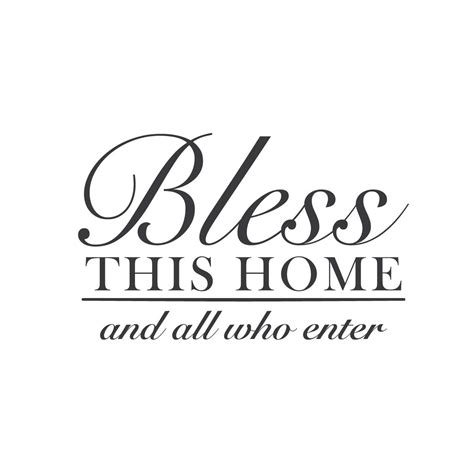 wall quotes wall decals quot bless this home and all who enter quot