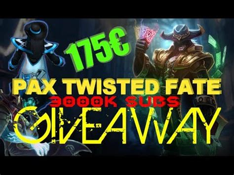 League Of Legends Skins Giveaway - pax sivir jax twisted fate skin codes doovi