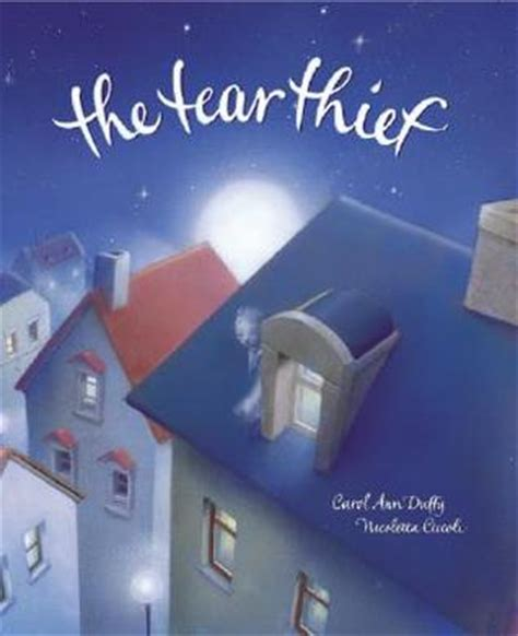 the tear thief the tear thief by carol ann duffy reviews discussion bookclubs lists