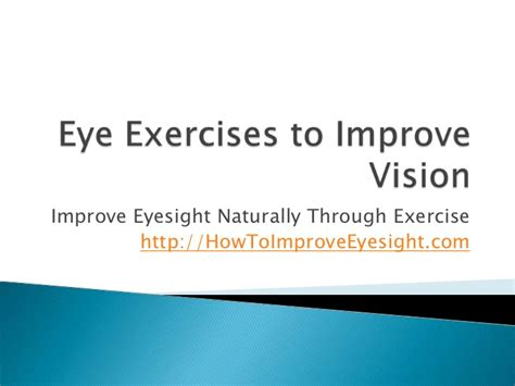 how to better your eye vision eye exercises to improve vision