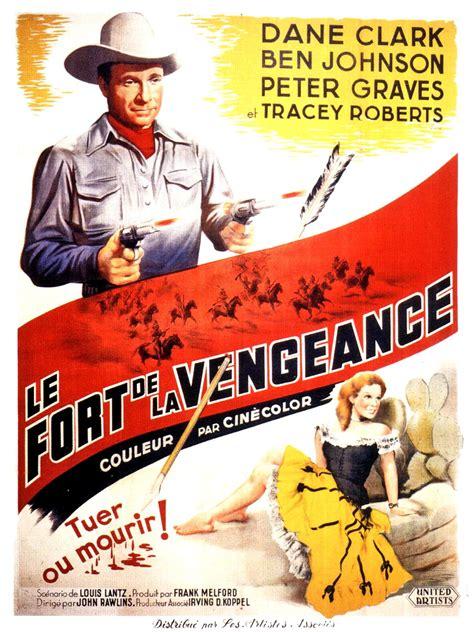film cowboy la vengeance le fort de la vengeance fort defiance john rawlins