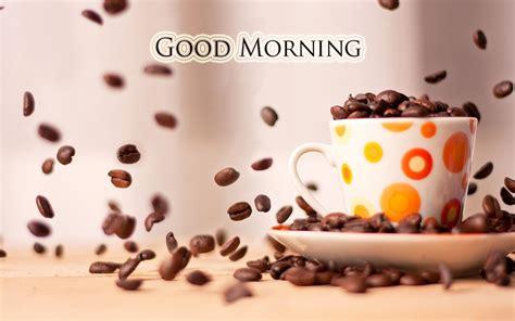 good morning coffee wallpaper download good morning wallpapers hd download free 1080p