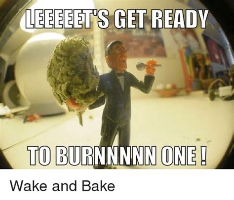 25 best memes about wake and bake wake and bake memes