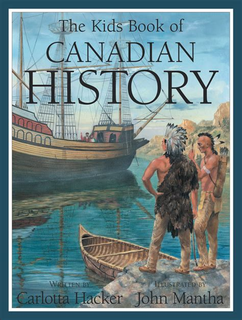 my picture book canada the book of canadian history can press