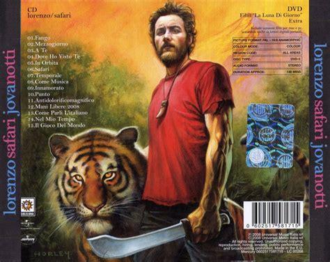 safari jovanotti testo basemusica lorenzo jovanotti safari 2008