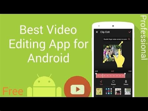 best editing app for android best editor for android free professional app app minutes