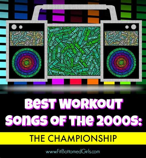 best workout songs best workout songs of the 2000s the chionship fit