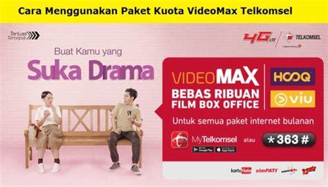 cara menggunakan paket kuota videomax telkomsel cara menggunakan paket kuota videomax telkomsel