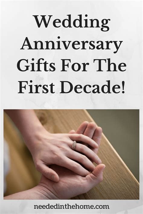Wedding Anniversary Gifts For by Wedding Anniversary Gifts For The Decade