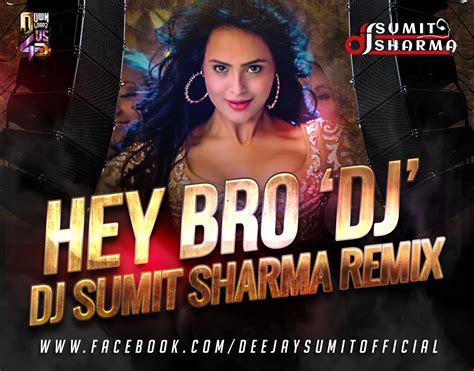 download mp3 dj from hey bro hey bro dj dj sumit sharma remix
