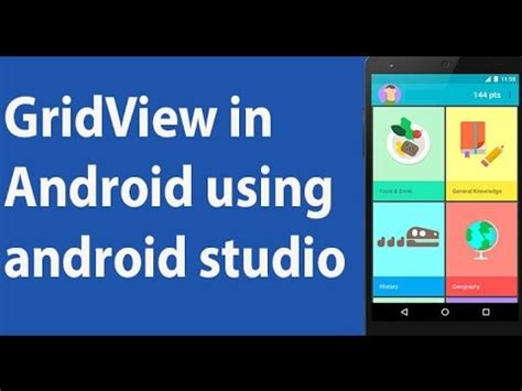 android studio gridview tutorial how to add gridview in android using android studio youtube