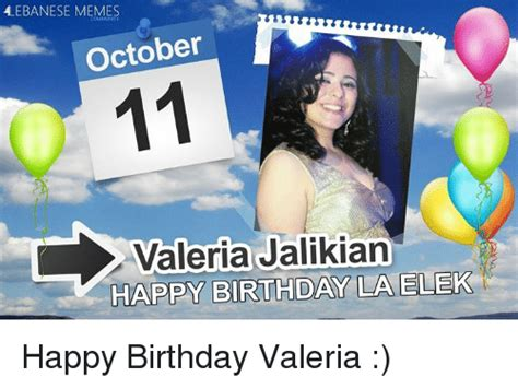 Valeria Meme - 25 best memes about birthday happy birthday and