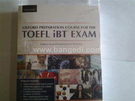 Buku Toefl Ibt jual oxford preparation course for toefl ibt with answer original toko buku edi