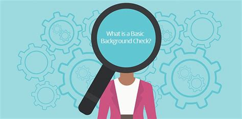 What Does A Background Check Check For What Is A Basic Background Check