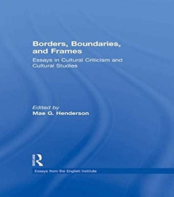 Borders Boundaries And Frames Essays From The English