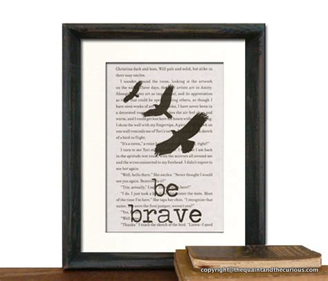 printable divergent quotes items similar to divergent book page be brave art print