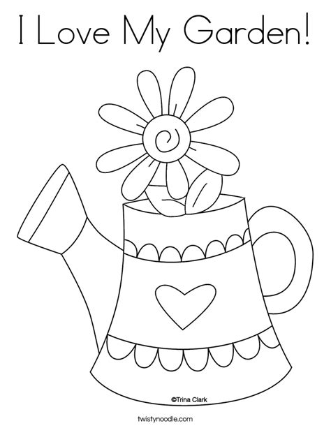 I Love My Garden Coloring Page Twisty Noodle I My Coloring Pages