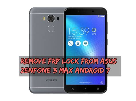 pattern lock zenfone 5 remove frp lock from asus zenfone 3 max android 7