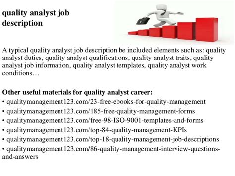 Quality Analyst Description by Quality Analyst Description