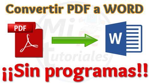 como convertir imagenes a archivos pdf tutorial como convertir pdf a word gratis sin programas y
