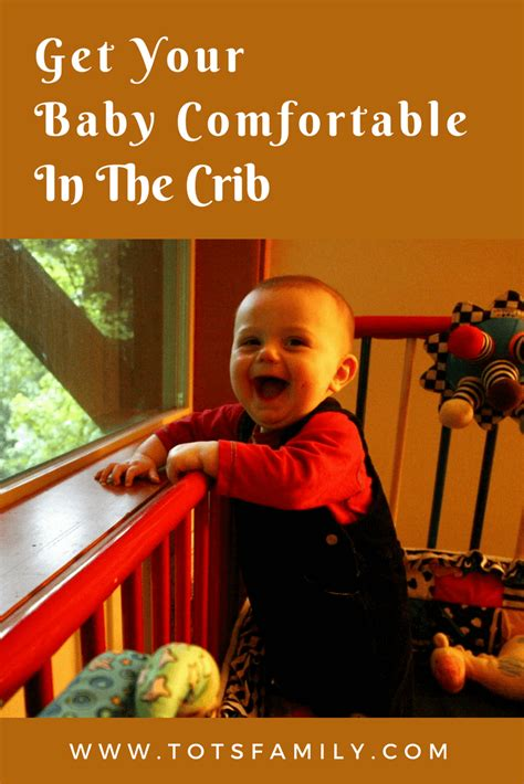 Getting Your Baby To Sleep In The Crib Get Your Baby Comfortable In The Crib Tots Family Parenting Food Crafts Diy And Travel