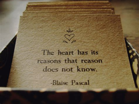 the heart has its the heart blaise pascal quotes quotesgram
