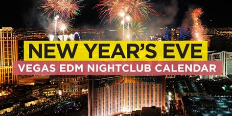 new year activities las vegas vegas new year s nye edm event calendar electronic