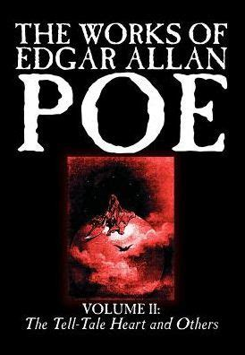 biography of edgar allan poe summary the works of edgar allan poe volume 2 the tell tale
