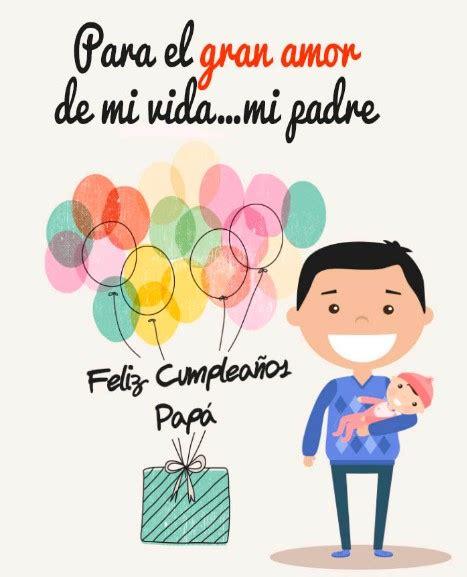 imagenes feliz cumpleaños papa im 225 genes de cumplea 241 o feliz para pap 225 tarjetas de feliz