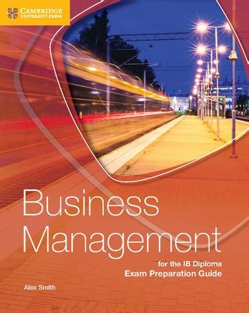 Buku Cambridge Business And Management For The Ib Diploma Coursebook business management for the ib diploma preparation