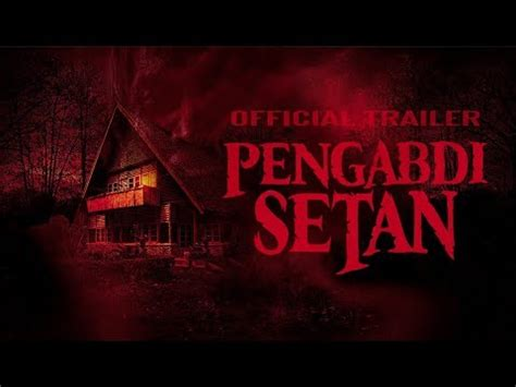 film pengabdi setan full movie youtube vidoemo emotional video unity