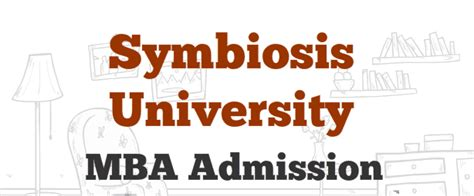 How To Get Admission In Symbiosis For Mba by Admission In Symbiosis Distance Mba 2016 2017 Mbahunt In