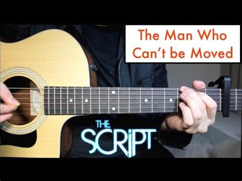 Tutorial Guitar The Man Who Can T Be Moved | the script the man who can t be moved guitar lesson