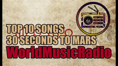 30 seconds to mars best songs 30 seconds to mars top 10 songs