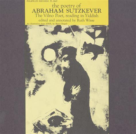 poetry  abraham sutzkever vilno poet read  yiddish smithsonian folkways recordings