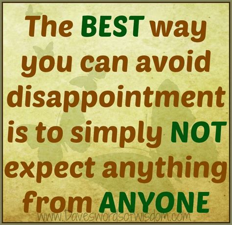 the best way to avoid disappointment love and sayings daveswordsofwisdom com avoiding disappointment