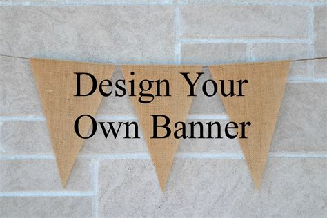 design your banner custom burlap banner design your own build your own banner