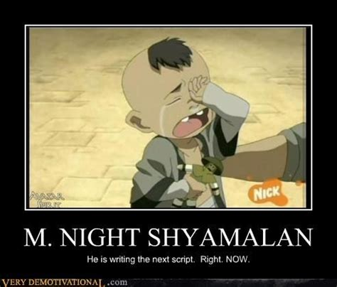 M Night Shyamalan Meme - m night shyamalan avatar the last airbender the legend