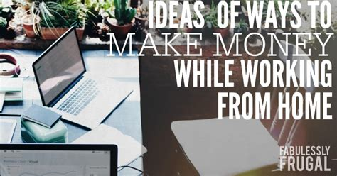 Ways To Earn Money While Working At Home Ideas Of Earning An Income While Working From Home Part 2