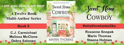 cowboy up the coming home series books at the chocolate shop marin sweet home