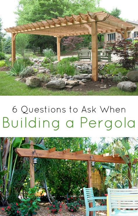 Building A Pergola Be Sure To Ask These 6 Questions First Pergola Building Materials