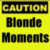 Blonde Moment Meme - mya s merlot mom getting in weekend mode