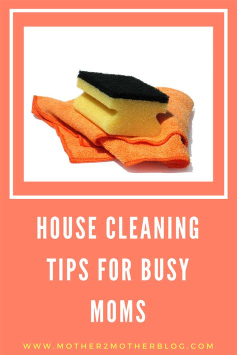 cleaning tips for home house cleaning tips for busy moms mother2motherblog