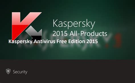 kaspersky antivirus 2015 full version with crack download kaspersky antivirus free edition 2015 portable license