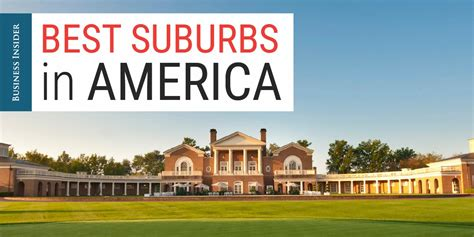 Best Mba School In American by Ranked The 50 Best Suburbs In America Business Insider