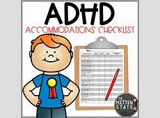 ADHD Accommodation Checklist: EDITABLE by The Mitten State ... Lesson Accommodations For Students With Adhd