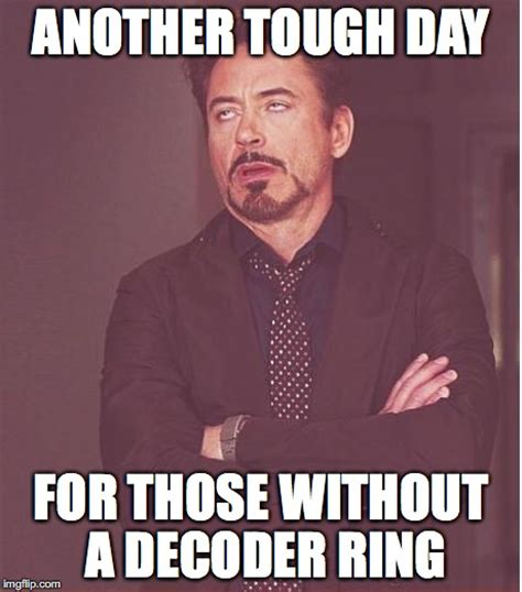 Ring Meme - face you make robert downey jr meme imgflip