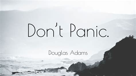 adam douglas voice douglas adams quote don t panic 25 wallpapers