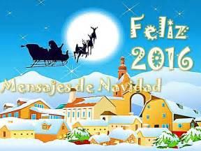 mensaje feliz navidad 2016 feliz 2016 mensajes de navidad felicitaciones