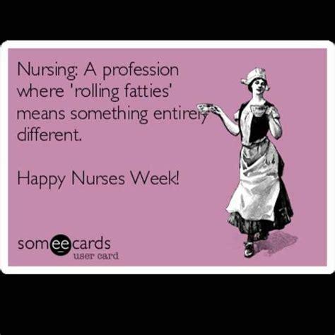 Happy Nurses Week Meme - happy nurses week funny stuff pinterest happy nurses